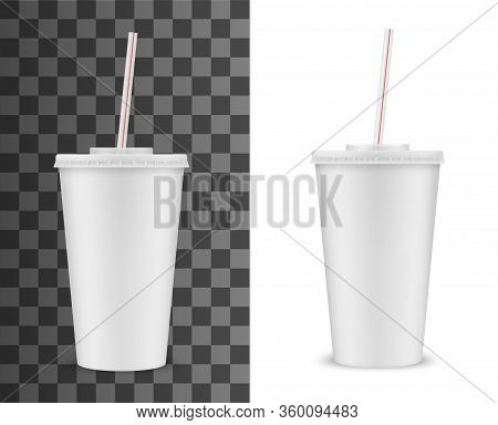 Disposable Plastic Cup With Lid And Straw Isolated 3d Realistic Vector Mockup. Blank White Takeaway