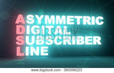 Adsl - Asymmetrical Digital Subscriber Line Acronym. Technology Concept. 3d Rendering. Neon Bulb Ill
