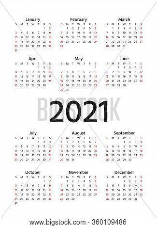 Calendar 2021 Year. Vector. Week Starts Sunday. Simple Template Of Pocket Or Wall Calenders. Yearly