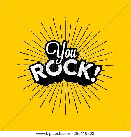 You Rock On Yellow Background Vector Illustration