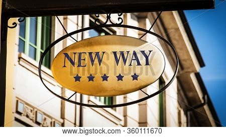 Street Sign The Direction Way To New Way