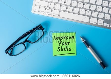 Improve Your Skills - The Best Advice On How To Improve Your Life And Increase Your Chances Of Succe
