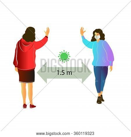 Two Women Keep A Distance Between Themselves During The Greeting