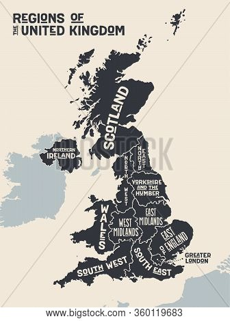 Map United Kingdom. Poster Map Of Regions Of The United Kingdom. Black And White Print Map Of United