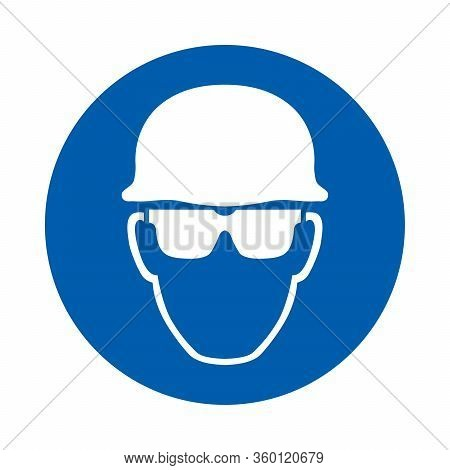 Safety Helmet And Glasses Must Be Worn. Standard Iso 7010