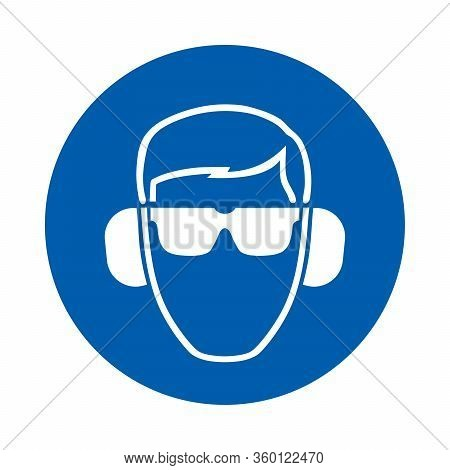 Safety Glasses And Ear Protection Must Be Worn.  Standard Iso 7010