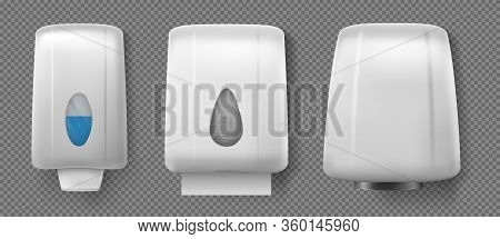 Wall Hand Dryer, Dispensers With Soap And Paper Towel. Vector Realistic Container With Antibacterial