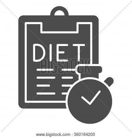 Diet Menu And Timer Solid Icon. Menu Plan Checklist With Clock Glyph Style Pictogram On White Backgr