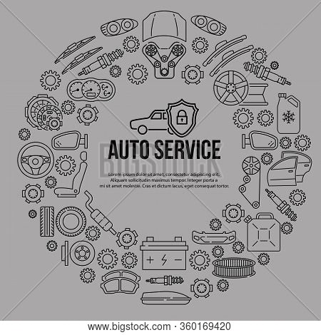 Circle Banner With Flat Line Icons Of Auto Parts On A Gray Background. Template For Auto Service, Ca