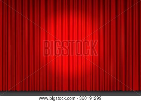 Red Velvet Curtain In Theater Or Cinema. Vector Background With Spot Of Light On Closed Stage Curtai