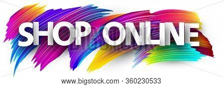 Vector White Shop Online Sign On Multi-colored Brush Strokes Background. Design Element For Banners,