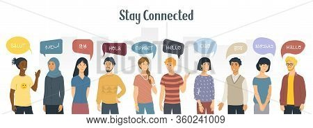 Stay Connected. Social Network Concept. Multiethnic People Saying Hello In Different Languages. Vect