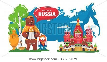 Welcome To Culture Of Russia Vector Illustration. Cartoon Flat Russian Traditional Cultural Symbol,