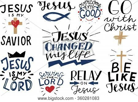 Logo Set With Bible Verse And Christian Quotes Jesus Is My Savior, Servig The Lord, My Lord