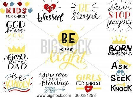 Hand Lettering Set With Bible Verse And Christian Quotes So Blessed, Never Stop Praying, Be The Ligh
