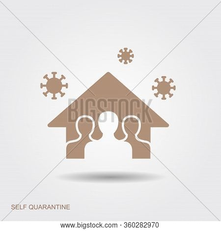 Stay At Home, Save Lives, Social Distancing Concept. Coronavirus Protection Logo. Flat Icon.