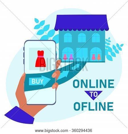 Online To Offline  Concepts Flat Vector Illustration. O2o Digital Marketing System. Consumer Makes P
