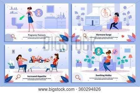 Pregnancy Toxicosis, Hormone Surge And Appetite, Hobby Trendy Flat Vector Banner, Poster Set. Lady F