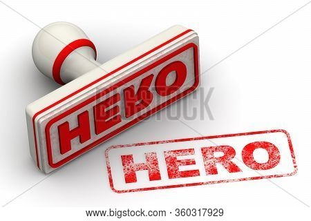 Hero. The Seal. The White Seal And Red Imprint Hero On White Surface. Isolated. 3d Illustration