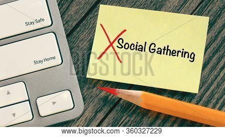 Concept Of Avoid Social Gathering And Stay Home, Prevent Infection