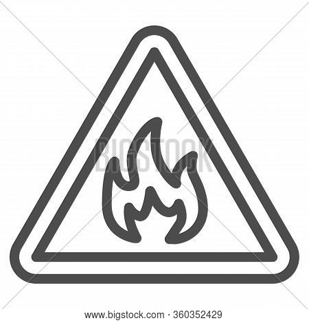Triangle With Fire Symbol Line Icon. Flammable Caution Sign Outline Style Pictogram On White Backgro