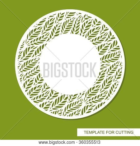 Round Vector Frame With Openwork Pattern Of Leaves And Copy Space. Design Element, Sample Panel For