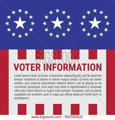 Voter Information Stand Design. Stars And Stripes Background. The Us Presidential Election 2020. Ame