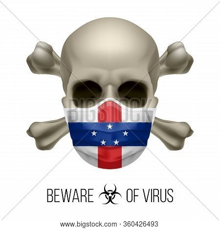 Human Skull With Crossbones And Surgical Mask In The Color Of National Flag Netherlands Antilles. Ma