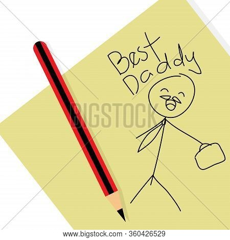Best Daddy Message Simple Doodle Illustration On White Background