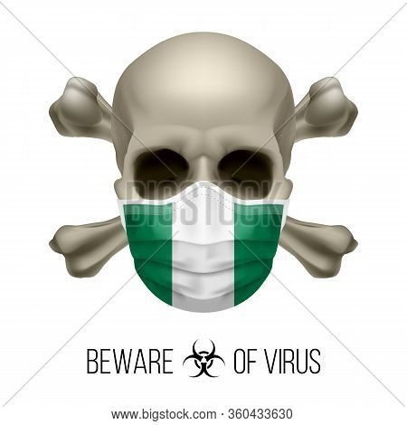Human Skull With Crossbones And Surgical Mask In The Color Of National Flag Nigeria. Mask In Form Of