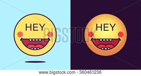 Emoji Face Icon With Phrase Hey. Cheerful Emoticon With Text Hey. Set Of Cartoon Faces, Emotion Icon