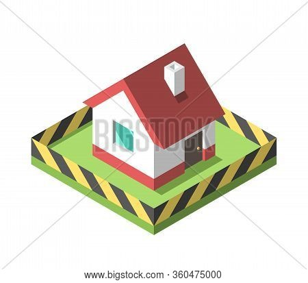 Isometric House With Barricade, Caution Or Hazard Tape Fence. Stay Home, Coronavirus Pandemic And Se