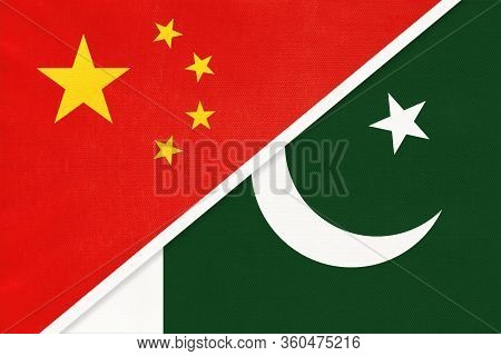 People's Republic Of China Or Prc Vs Republic Of Pakistan National Flag From Textile. Relationship B