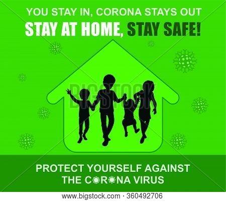 Stay At Home, Stay Safe Vector Illustrations, Precaution Of New Coronavirus