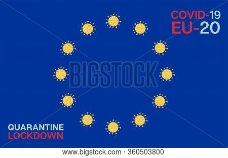 Coronavirus Eu Flag Cartoon Ncov 19 Vector Banner. Covid-19 Prevention Infographic. Coronavirus Eu F