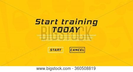 Workout And Gym, Motivational Quote: Start Training Today. Fitness Logo Gym. Workout And Fitness. Ve