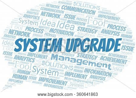 System Upgrade Typography Vector Word Cloud. Wordcloud Collage Made With The Text Only.