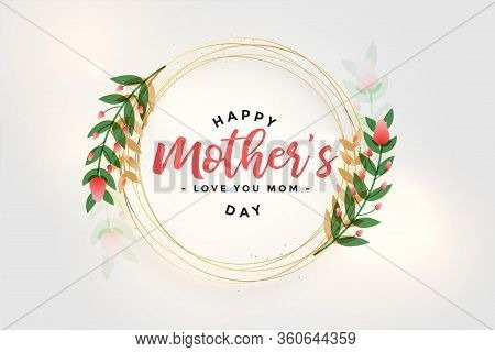 Happy Mothers Day Flower And Leaves Card Design