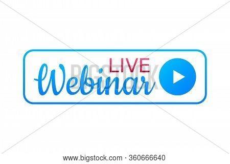 Live Webinar Button, Icon. Vector Stock Illustration