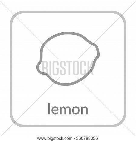 Lemon Icon. Gray Citrus, Outline Flat Sign, Isolated White Background. Symbol Health Nutrition, Eco