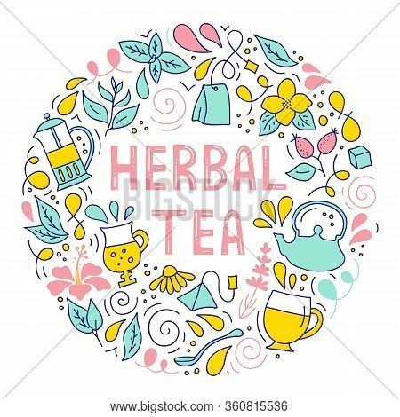 Herbal Tea. Round Frame With Lettering And Drinking Tea Attributes. Colorful Poster.