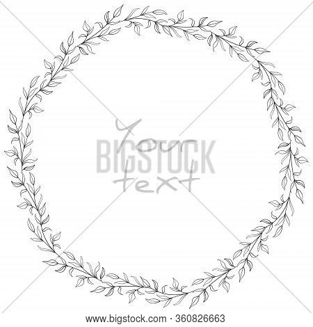 Vector Abstract Foliate Wreath; Decorative Frame For Greeting Cards, Invitations, Wedding Cards, Pos