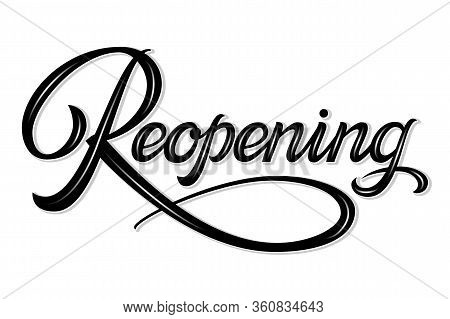 Vector Volumetric Reopening Elegant Modern Handwritten Calligraphy. Vector Ink Promotion Illustratio