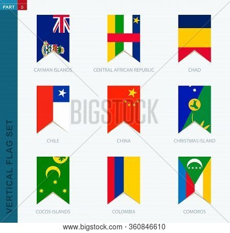 Nine Vector Vertical Flag Set. Vertical Icon With Flag Of Cayman Islands, Central African Republic,