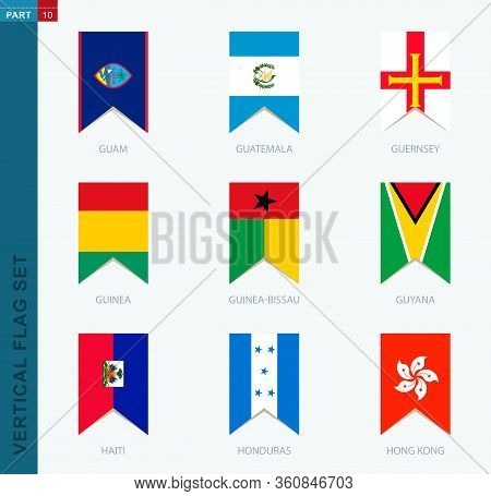 Nine Vector Vertical Flag Set. Vertical Icon With Flag Of Guam, Guatemala, Guernsey, Guinea, Guinea-