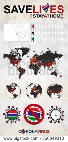 Infographic About Coronavirus In Gambia - Stay At Home, Save Lives. Gambia Flag And Map, World Map W
