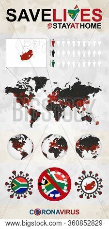 Infographic About Coronavirus In South Africa - Stay At Home, Save Lives. South Africa Flag And Map,