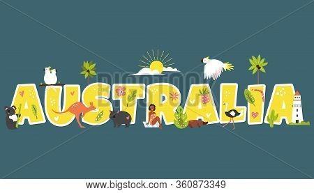 Tourist Poster With Famous Symbols And Animals Of Australia. Explore Australia Concept Image. For Ba
