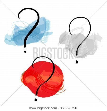 Vector Question Marks Set, Hand Drawn In Ink With Watercolor Brush Strokes, The Concept Of Inquiries