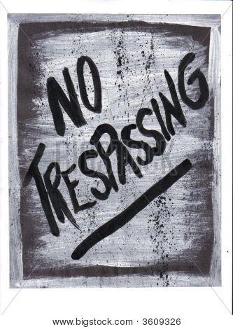 Sign No Trespassing